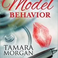 REVIEW: Model Behavior by Tamara Morgan