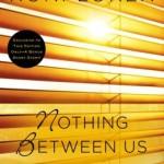 Spotlight & Giveaway: Nothing Between Us by Roni Loren