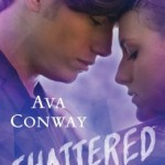 REVIEW: Shattered by Ava Conway