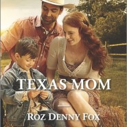 REVIEW: Texas Mom by Roz Denny Fox