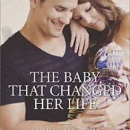 REVIEW: The Baby That Changed Her Life by Louisa Heaton