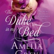 REVIEW: The Duke in my Bed by Amelia Grey