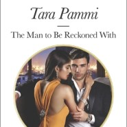 REVIEW: The Man to Be Reckoned With by Tara Pammi