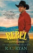 Spotlight & Giveaway: The Rebel of Copper Creek by R. C. Ryan