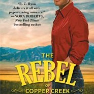 REVIEW: The Rebel of Copper Creek by R.C. Ryan