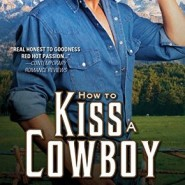 REVIEW: How to Kiss a Cowboy by Joanne Kennedy