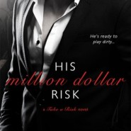 REVIEW: His Million Dollar Risk by Robin Bielman