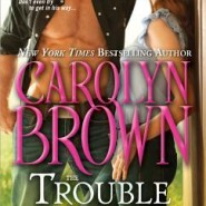 [JULY CHAT] HEA Book Club: The Trouble with Texas Cowboys by Carolyn Brown