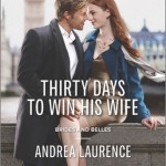 Spotlight & Giveaway: Thirty Days to Win His Wife by Andrea Laurence