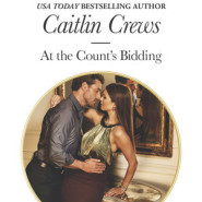 REVIEW: At the Count's Bidding by Caitlin Crews