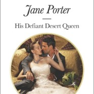 REVIEW: His Defiant Desert Queen by Jane Porter