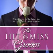 REVIEW: Hit & Miss Groom by Nana Malone and  Misty Evans