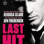 Spotlight & Giveaway: Last Hit by Jessica Clare, Jen Frederick