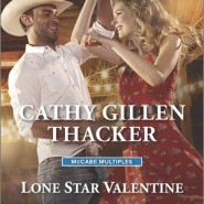 REVIEW: Lone Star Valentine by Cathy Gillen Thacker