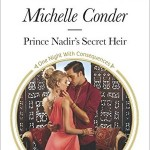 Spotlight & Giveaway: Prince Nadir's Secret Heir by Michelle Conder
