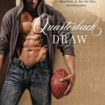 Spotlight & Giveaway: Quarterback Draw by Jaci Burton
