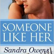 REVIEW: Someone Like Her by Sandra Owens