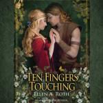 Spotlight & Giveaway: Ten Fingers Touching by Ellen A Roth