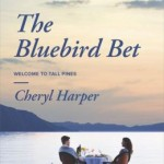 Spotlight & Giveaway: The Bluebird Bet by Cheryl Harper