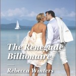 REVIEW: The Renegade Billionaire by Rebecca Winters