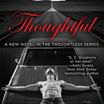 REVIEW: Thoughtful by S.C. Stephens