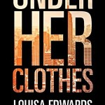REVIEW: Under Her Clothes by Louisa Edwards