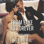 REVIEW: From Fake to Forever by Kat Cantrell
