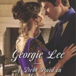 Spotlight & Giveaway: A Debt Paid in Marriage by Georgie Lee