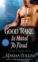 Spotlight & Giveaway: A Good Rake is Hard to Find by Manda Collins