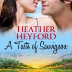 Spotlight & Giveaway: A Taste of Sauvignon by Heather Heyford