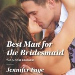 Spotlight & Giveaway: Best Man for the Bridesmaid by Jennifer Faye