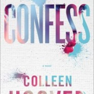 Spotlight & Giveaway: Confess by Colleen Hoover
