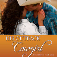 REVIEW: His Outback Cowgirl by Alissa Callen