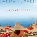 Spotlight & Giveaway: French Coast by Anita Hughes