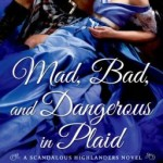 Spotlight & Giveaway: Mad, Bad, and Dangerous in Plaid by Suzanne Enoch