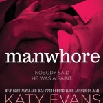 Spotlight & Giveaway: Manwhore by Katy Evans
