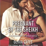 REVIEW: Pregnant by the Sheikh by Olivia Gates