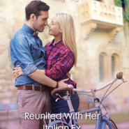 REVIEW: Reunited with Her Italian Ex by Lucy Gordon