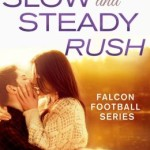 Spotlight & Giveaway: Slow and Steady Rush by Laura Trentham