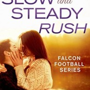 REVIEW: Slow and Steady Rush by Laura Trentham