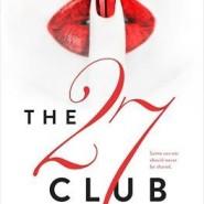 REVIEW: The 27 Club by Kim Karr