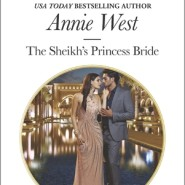 Spotlight & Giveaway: The Sheikh's Princess Bride by Annie West