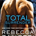 Spotlight & Giveaway: Total Surrender by Rebecca Zanetti