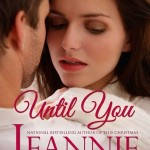 Spotlight & Giveaway: Until You by Jeannie Moon