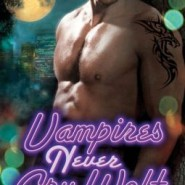 Spotlight & Giveaway: Vampires Never Cry Wolf by Sara Humphreys