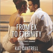 REVIEW: From Ex to Eternity by Kat Cantrell