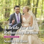 Spotlight & Giveaway: A Bride for the Runaway Groom by Scarlet Wilson
