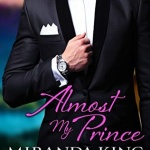 REVIEW: Almost My Prince by Miranda King