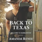 Spotlight & Giveaway: BACK TO TEXAS by Amanda Renee