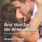REVIEW: Best Man for the Bridesmaid (The DeFiore Brothers #2) by Jennifer Faye